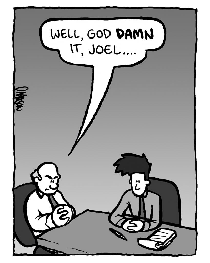 BART: Well, God damn it, Joel....