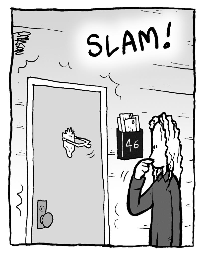 SOUND EFFECT: SLAM!