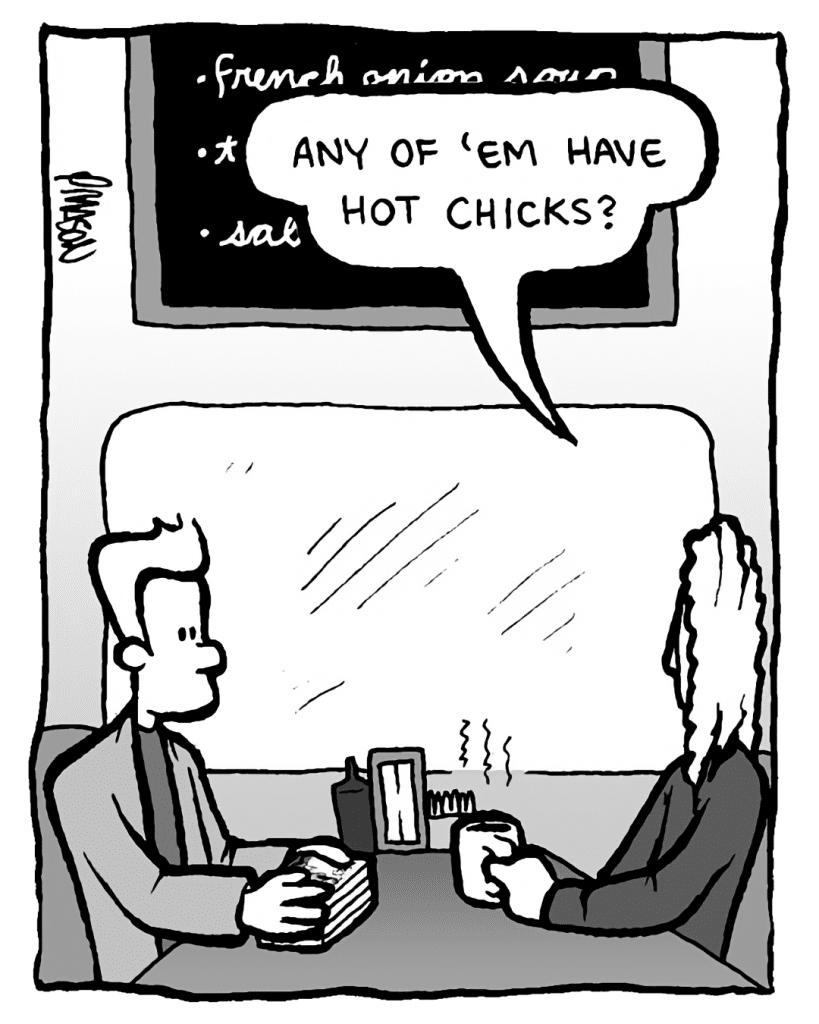 KEVIN EDO: Any of 'em have hot chicks?