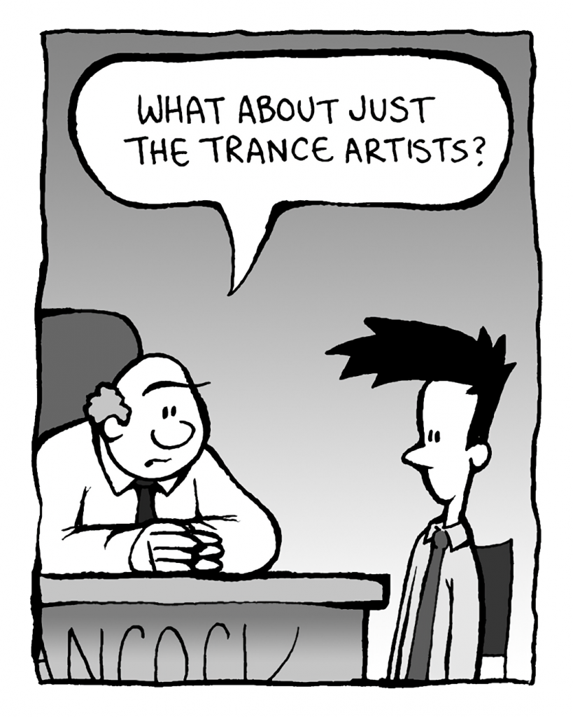 BART: What if it's just the trance artists?