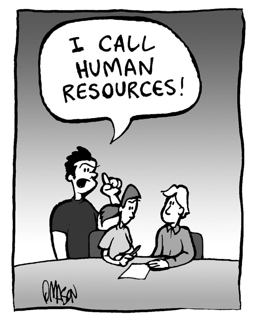 JOHN: I CALL HUMAN RESOURCES!