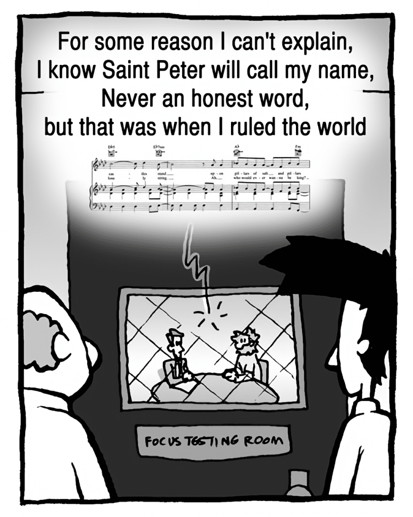 COLDPLAY: For some reason I can't explain, I know Saint Peter will call my name, Never an honest word, but that was when I ruled the world