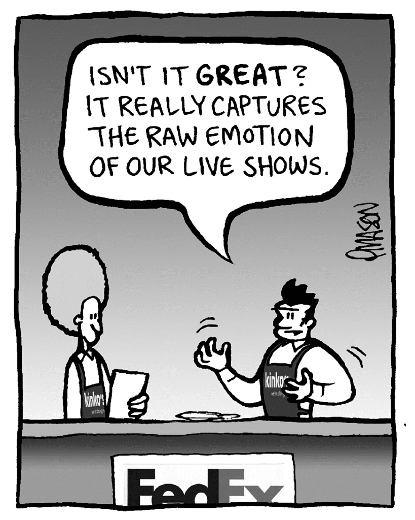 JOHN: Isn't it GREAT? It really captures the raw emotion of our live shows.